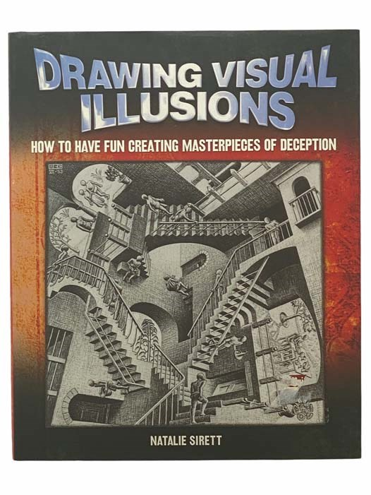 Image for Drawing Visual Illusions: How to Have Fun Creating Masterpieces of Deception