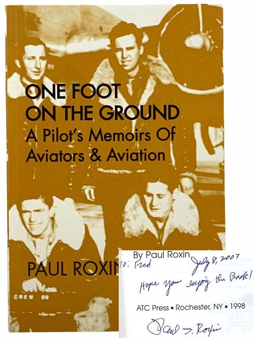 Image for One Foot on the Ground: A Pilot's Memoirs of Aviators & Aviation