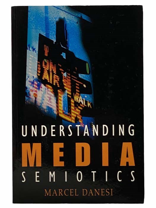 Image for Understanding Media Semiotics