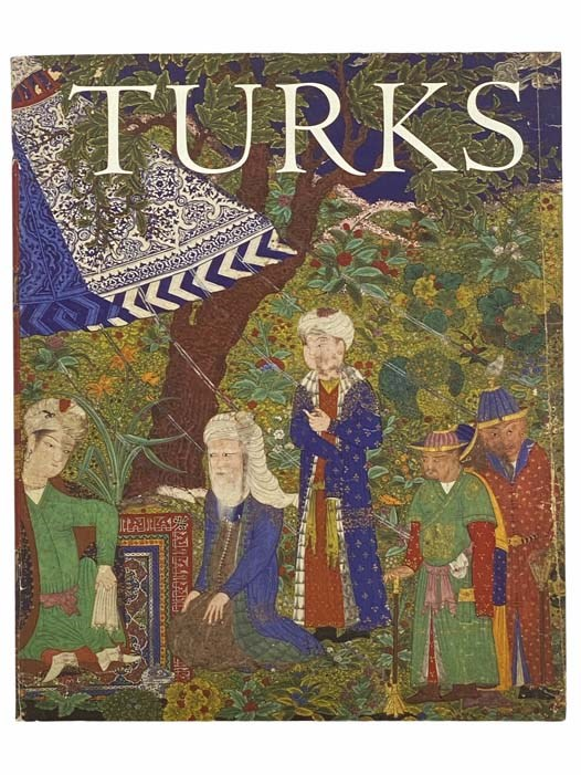 Image for Turks: A Journey of a Thousand Years, 600-1600
