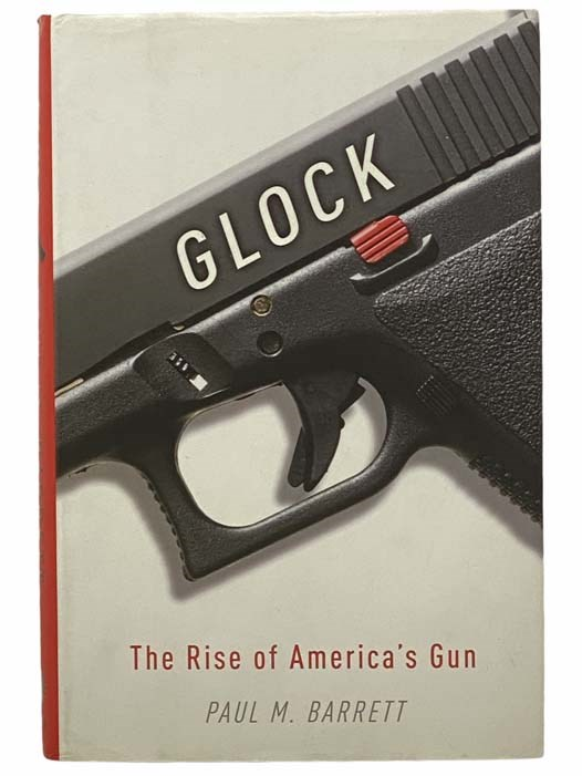Image for Glock: The Rise of America's Gun