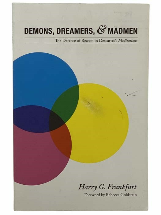 Image for Demons, Dreamers, and Madmen: The Defense of Reason in Descartes's Meditations