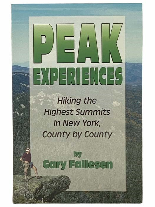 Image for Peak Experiences: Hiking the Highest Summits in New York, County by County