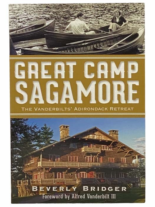 Image for Great Camp Sagamore: The Vanderbilts' Adirondack Retreat