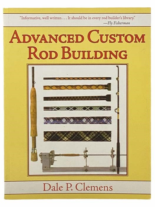 Image for Advanced Custom Rod Building