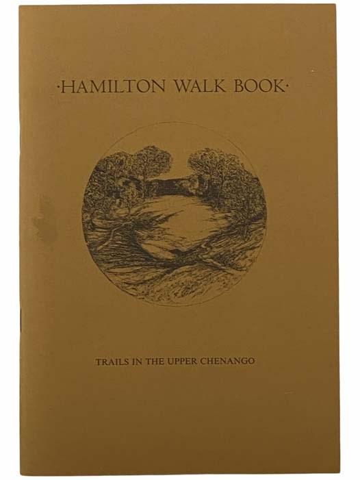 Image for Hamilton Walk Book: Trails in the Upper Chenango