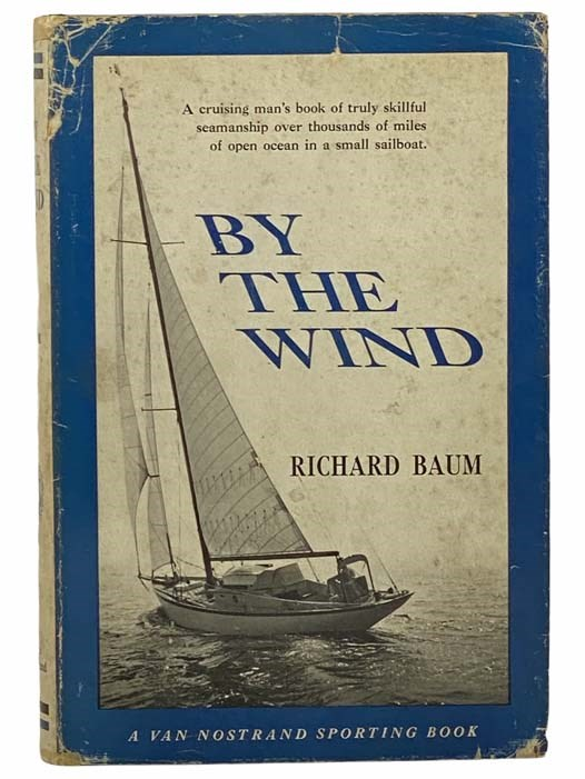 Image for By the Wind (A Van Nostrand Sporting Book)
