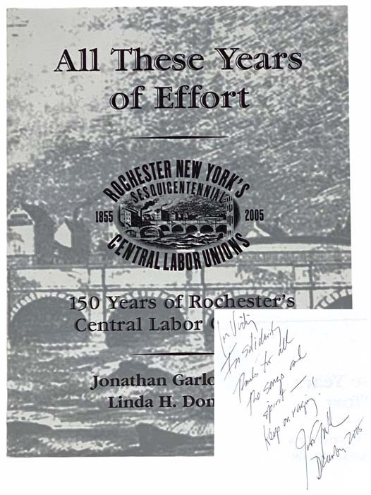 Image for All These Years of Effort: 150 Years of Rochester's Central Labor Councils