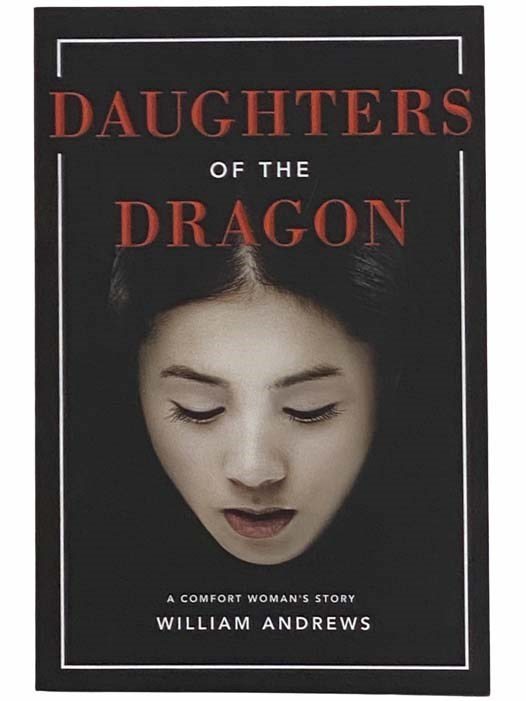 Image for Daughters of the Dragon: A Comfort Woman's Story (The Dragon Series, Book 1)
