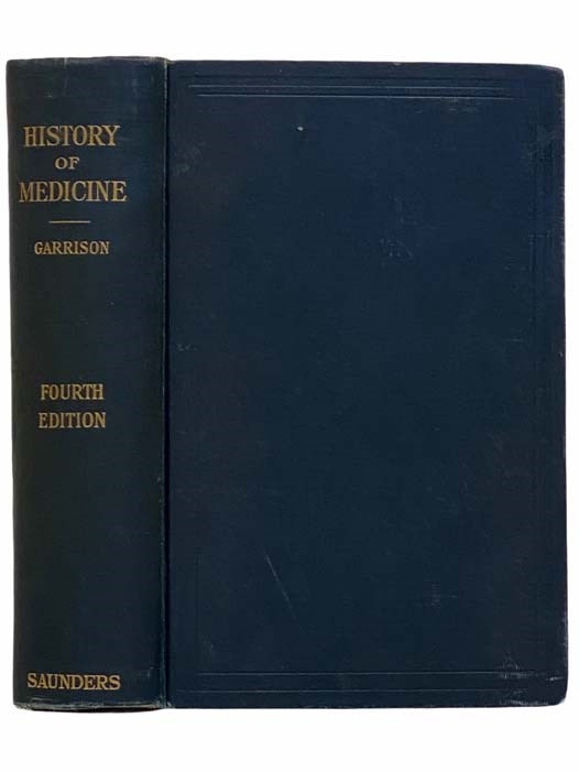 Image for An Introduction to the History of Medicine, with Medical Chronology, Suggestions for Study and Bibliographic Data