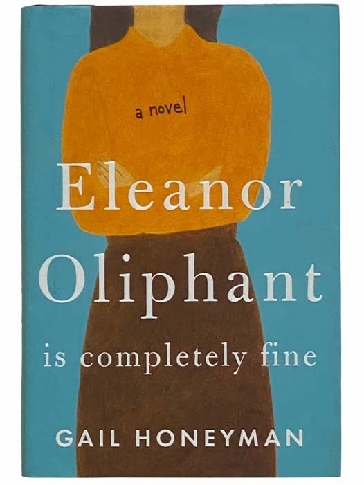 Image for Eleanor Oliphant is Completely Fine: A Novel
