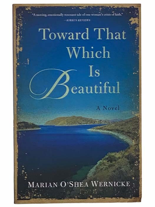 Image for Toward That Which Is Beautiful: A Novel