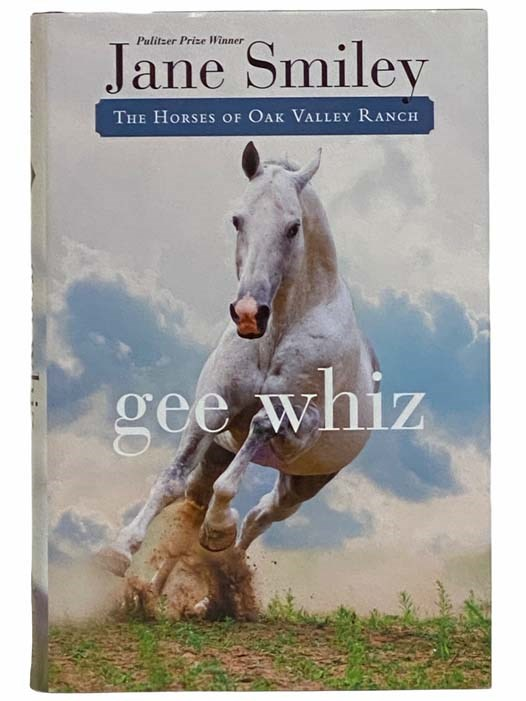 Image for Gee Whiz (The Horses of Oak Valley Ranch)
