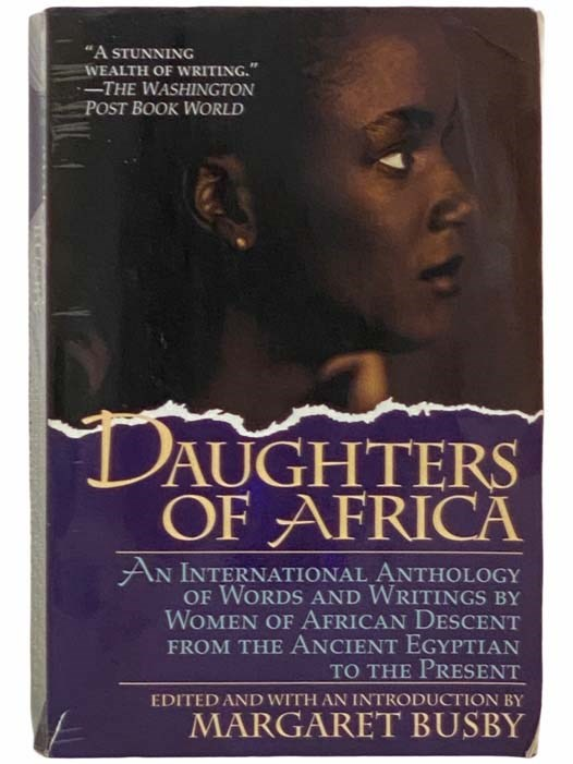 Image for Daughters of Africa: An International Anthology of Words and Writings by Women of African Descent from the Ancient Egyptian to the Present