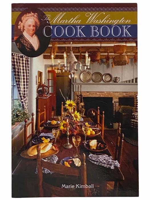 Image for The Martha Washington Cook Book [Cookbook]
