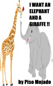 I-want-aan-elephant-and-a-giraffe