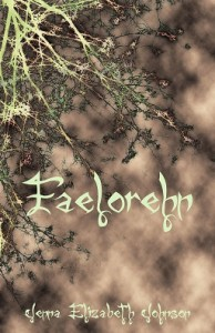 Free Book: Faelorehn – Book One of the Otherworld Trilogy by Jenna Elizabeth Johnson @AuthorJEJohnson