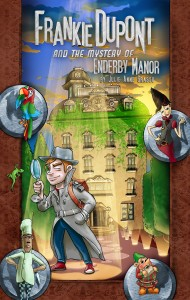 Featured Book: Frankie Dupont And The Mystery Of Enderby Manor by Julie Anne Grasso @Jujuberry37