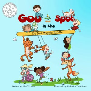 Goo and Spot in The Do Not Wiggle Riddle by Elsa
