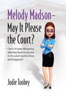 Melody Madson – May It Please the Court? by Jodie Toohey