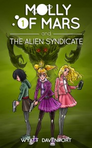 Free eBook: Molly of Mars and the Alien Syndicate by Wyatt Davenport