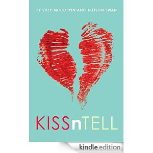 Featured YA Book: KissnTell by Allison Swan and Suzy McCoppin