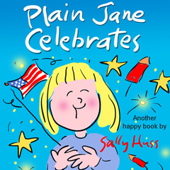 PLAIN JANE CELEBRATES by Sally Huss