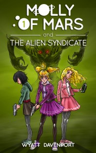FEATURED BOOK: Molly of Mars and the Alien Syndicate by Wyatt Davenport
