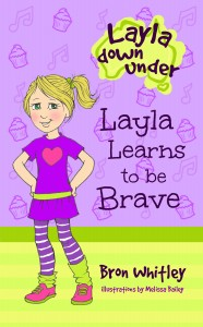 Free eBook 12/02/2015: Layla Learns to be Brave by Bron Whitley @BronWAuthor