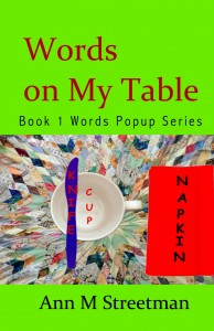 FEATURED BOOK: Words on My Table by Ann Streetman