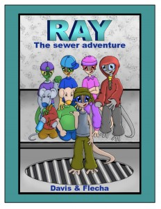 FEATURED BOOK: Ray: The Sewer Adventure by Davis Flecha