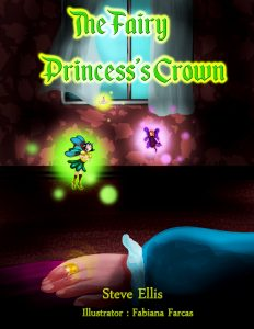 FEATURED BOOK: The Fairy Princess's Crown by Steve Ellis