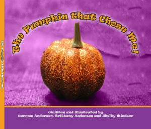 FEATURED BOOK: The Pumpkin that Chose Me by Carmen Andersen