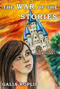 FEATURED BOOK: The War of the Stories: Adventures in another dimension for young adult by Galia Koplis