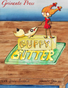 FEATURED BOOK: Guppy Butter by K. Grivante