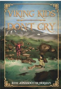 FEATURED BOOK: Viking Kids Don't Cry by Ieda Jonasdottir Herman