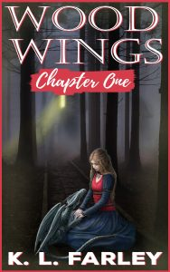 FEATURED BOOK: WoodWings-Chapter One by Kerstin Lippi-Farley