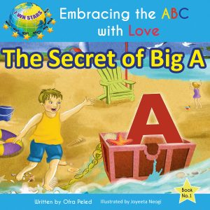 Free eBook: The Secret of Big A (Embracing the ABC with Love Book 1) by Ofra Peled