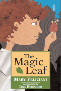 FEATURED BOOK: The Magic Leaf by Mary Feliciani