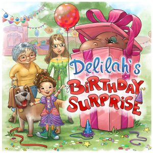 Delilah's Birthday Surprise by Danielle Van Alst