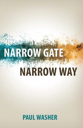 Narrow Gate, Narrow Way