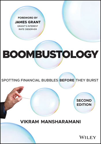 Boombustology: Spotting Financial Bubbles Before They Burst, Second Edition