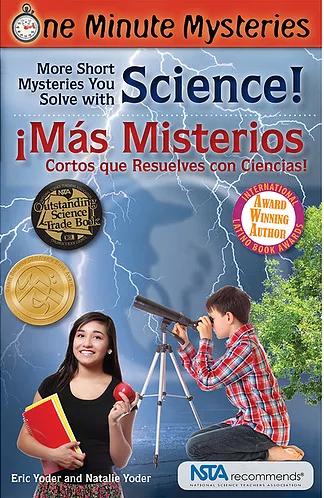 More Short Mysteries You Solve With Science! / ¡Más misterios cortos que resuelves con ciencias!
