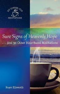Sure Signs of Heavenly Hope