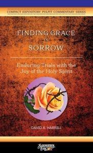 Finding Grace in Sorrow