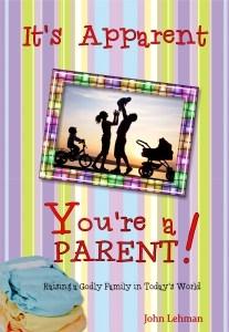 It's Apparent . . . You're a Parent