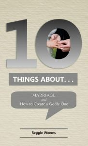 Ten Things About. . . Marriage