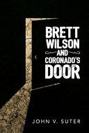 Brett Wilson and Coronado's Door