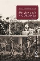 "From ""Senzala"" to Colony"