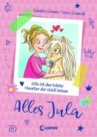 Jula Got It - How I Got the Best Pet in the World (Vol.1)